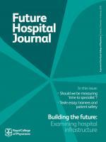 Future Hospital Journal: 2 (1)