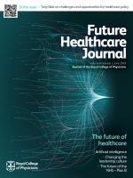 Future Healthcare Journal: 6 (2)
